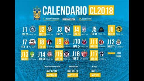 Calendario Liga Mx Tigres Club Tigres Calendario Oficial Clausura 2018 Liga Mx