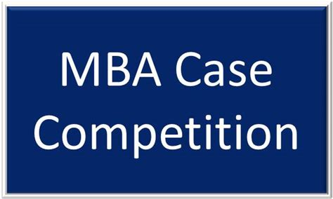Mba Competitions by Mba Competition
