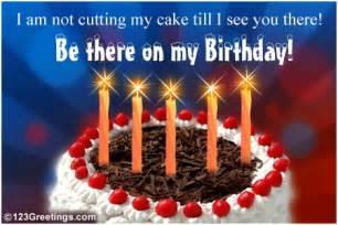 see you there free birthday ecards greeting cards 123