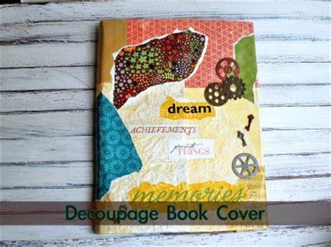 Decoupage Book Cover - decoupage book cover with mod podge ganz parent club