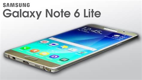 Samsung Galaxy Note 6 galaxy note 6 lite upcoming specs features