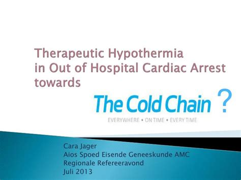 Out Of Hospital by Ppt Therapeutic Hypothermia In Out Of Hospital Cardiac