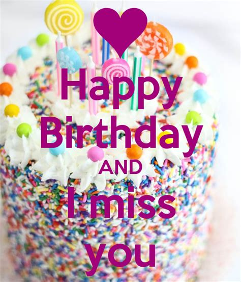 Happy Birthday Miss by Happy Birthday I Miss You Pictures To Pin On