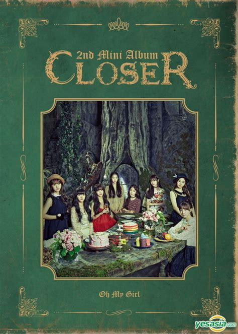 free download mp3 closer oh my girl yesasia oh my girl mini album vol 2 closer cd oh my