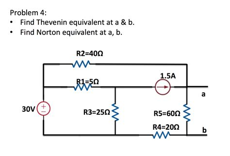 solved find thevenin equivalent at a b find norton equ