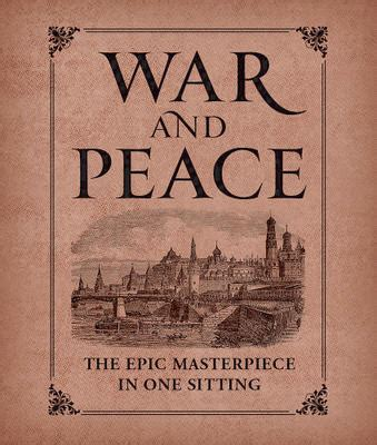 War And Peace Essay by War And Peace Essay