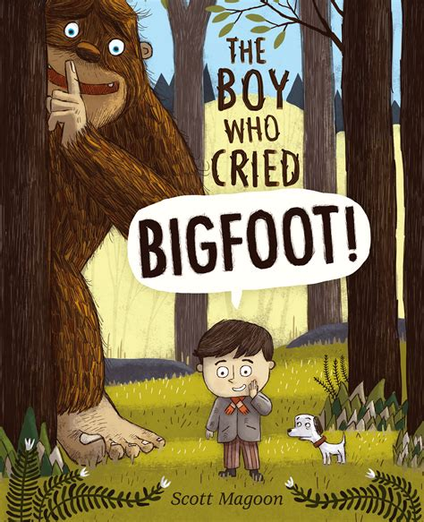 the boy books the boy who cried bigfoot book by magoon