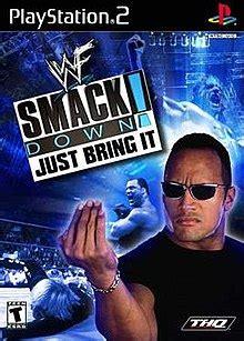 wwf smackdown  bring  wikipedia