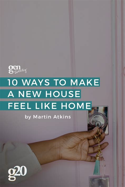 Ten Ways To Prepare For A Move by 10 Ways To Make A New House Feel Like Home After Moving In