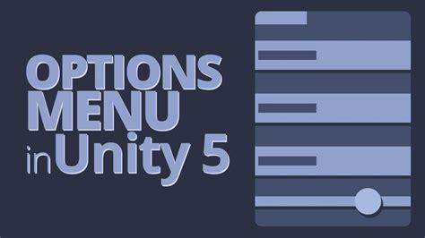 unity tutorial part 1 options menu in unity 5 tutorial part 1 webissimo biz