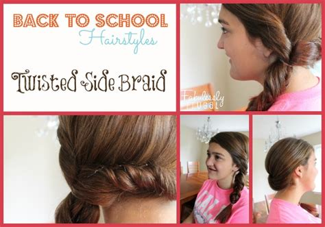 school run hairstyles back to school hairstyles twisted side braid fabulessly frugal