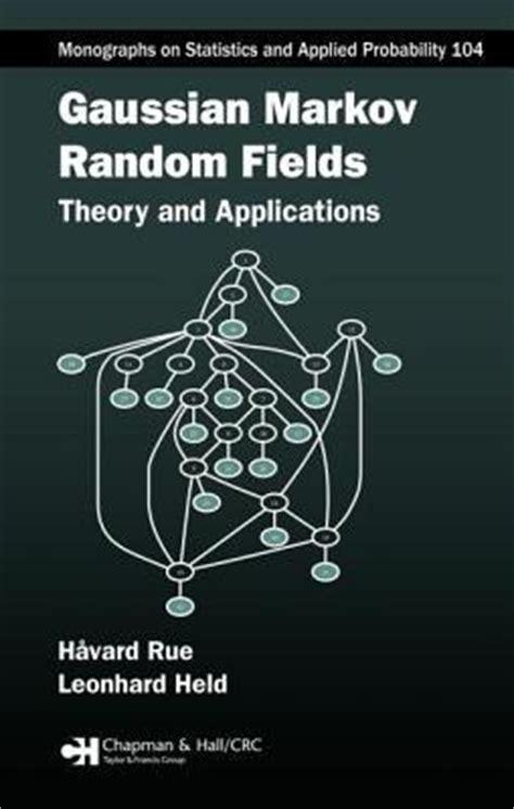 markov models theory algorithms and applications books gaussian markov random fields havard rue 9781584884323