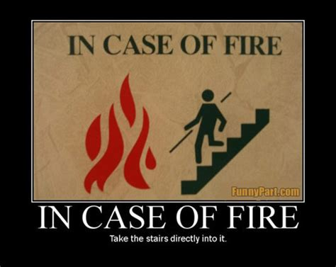Funny Vire Memes - in case of fire funny picture