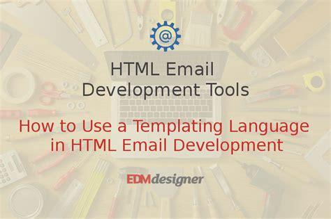 templating language html email development tools edmdesigner