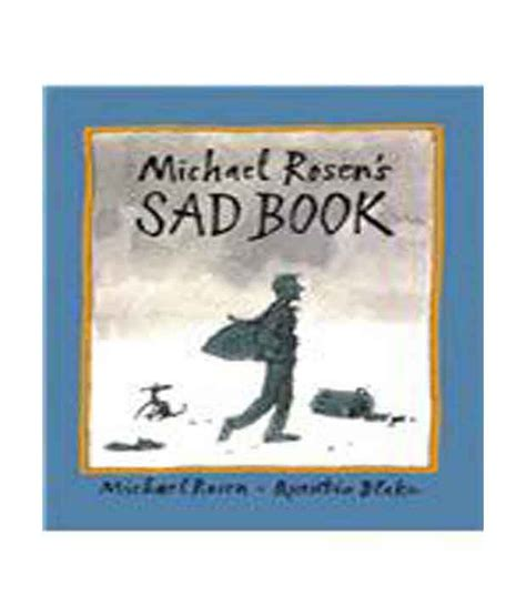 michael rosens sad book 0763625973 michael rosen s sad book buy michael rosen s sad book online at low price in india on snapdeal