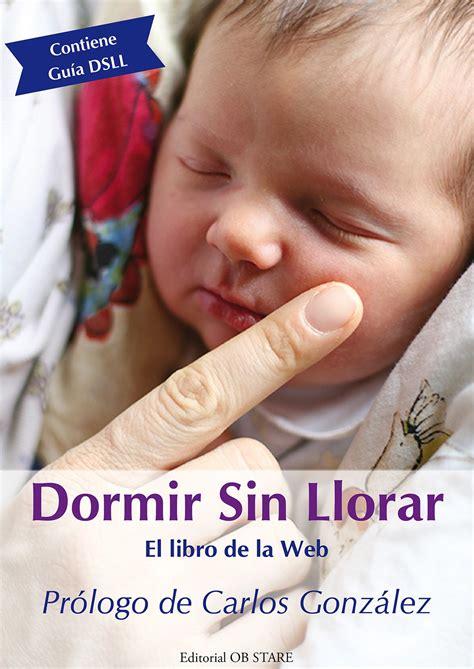 Imagenes Sin Llorar | domir sin llorar el libro de la web