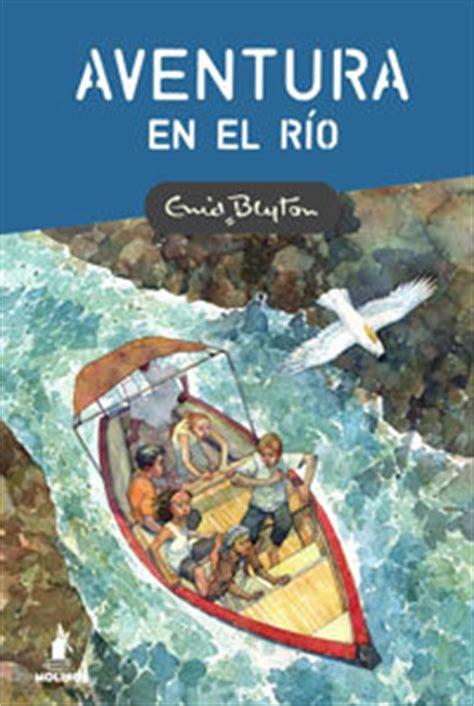 descargar libro aventura en el rio aventura en el r 205 o blyton enid sinopsis del libro rese 241 as criticas opiniones quelibroleo