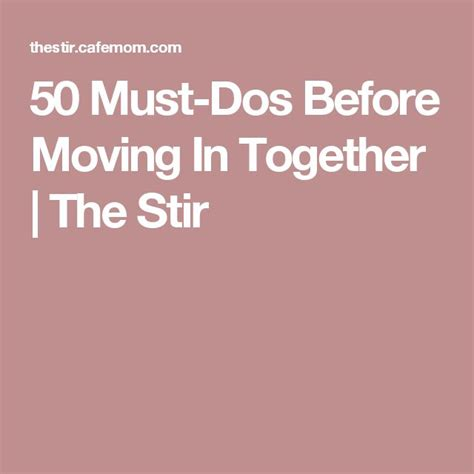 Top 6 Fears Of Moving In Together by Best 20 Moving In Together Ideas On