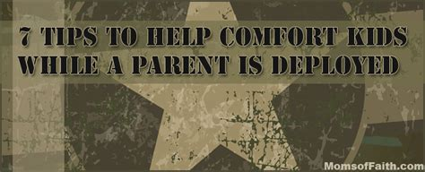 help comfort 7 tips to help comfort kids while a parent is deployed