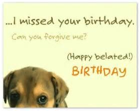 belated happy birthday wishes it s not late happy birthday wishes birthday wishes and happy