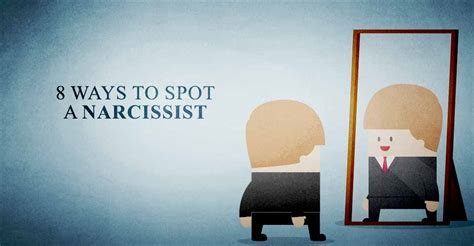 Ways To Spot A by 8 Ways To Spot A Narcissist