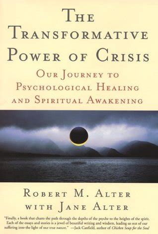 to heal a wounded the transformative power of buddhism and psychotherapy in books the transformative power of crisis our journey to