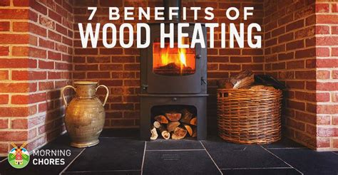 7 of the most liberating benefits of homesteading from desk jockey to survival junkie 7 benefits of wood heating and why every homesteader should use it