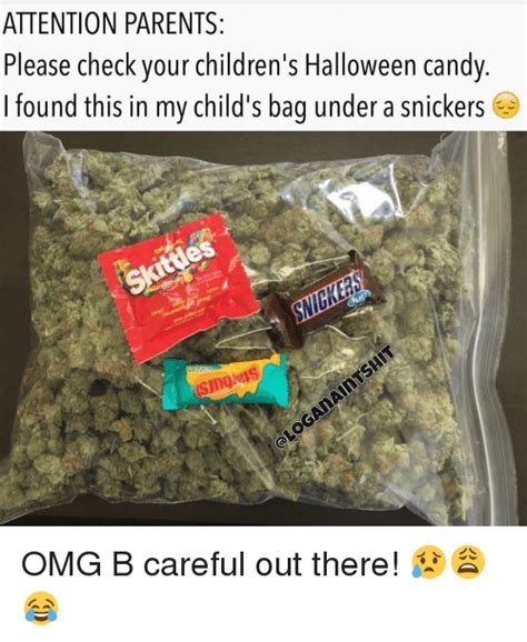 Halloween Candy Meme - attention parents please check your children s halloween