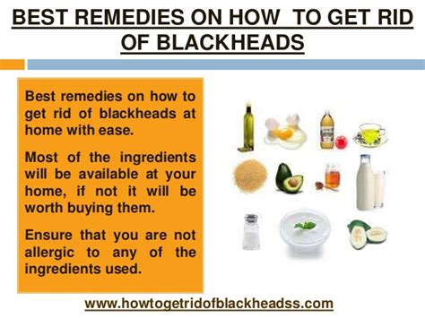 best remedies on how to get rid of blackheads