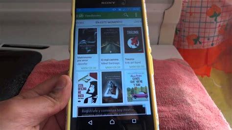 aplicaciones para descargar libros gratis android aplicaciones para descargar libros gratis 2017 para android ios y windows phone mira c 243 mo hacerlo
