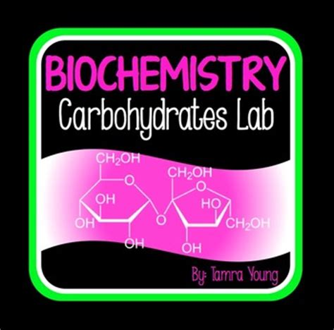carbohydrates lab tamra teaching resources teachers pay teachers