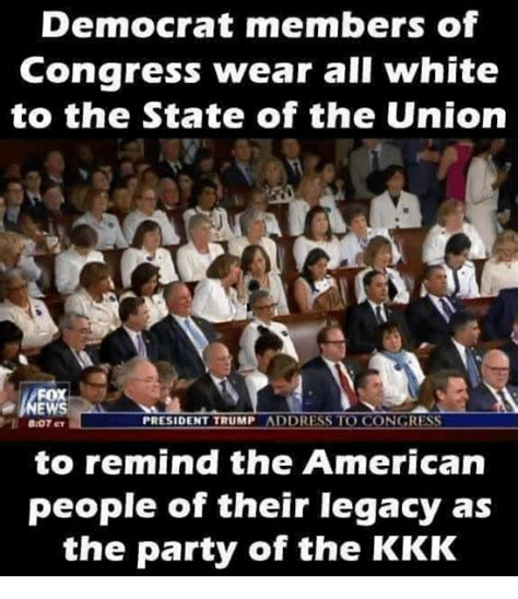 State Of The Union Meme - democrat members of congress wear all white to the state