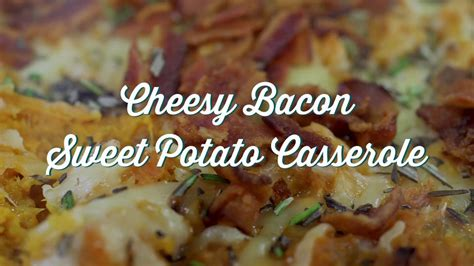 at the southern table with paula deen cheesy bacon and sweet potato casserole paula deen at