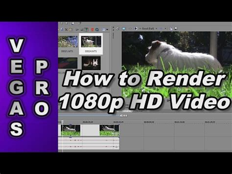 sony vegas pro 11 tutorial how to render in 720p hd how to render 720p 1080p video using sony vegas pro 12