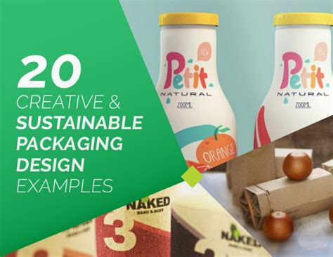 packaging design for sustainability where sustainability 20 creative sustainable packaging design exles