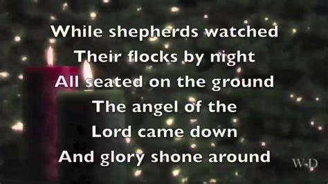 shepherds watched  flocks  night youtube