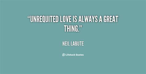 movie quotes unrequited love quotes about unrequited love quotesgram