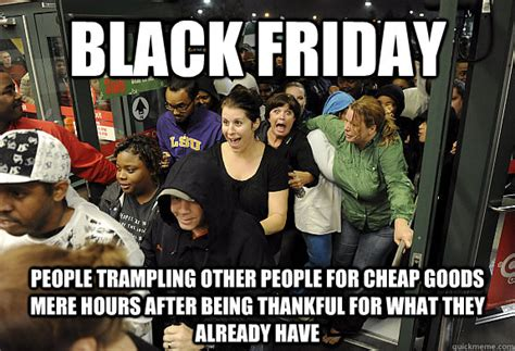 Cheap Meme - black friday people trling other people for cheap goods