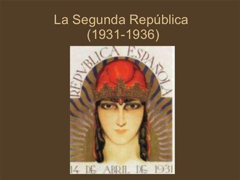 la segunda repblica la segunda republica
