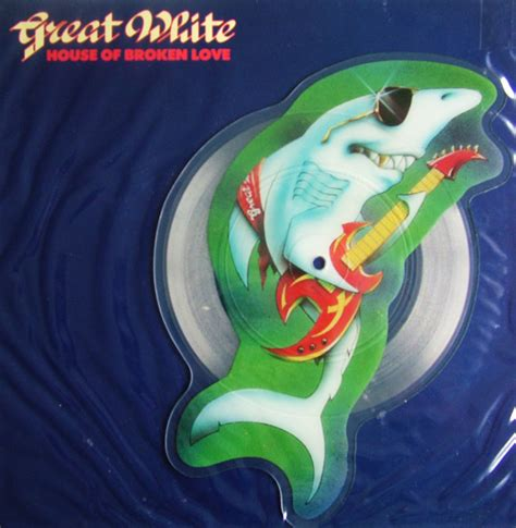 Great White House Of Broken Love Terry S Picture Discs
