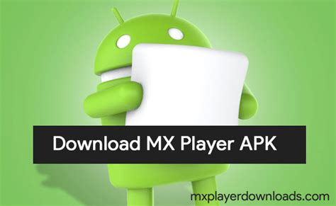 mx player apk for android mx player the best way to enjoy your
