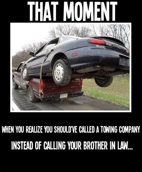 Towing Memes - professional towing needs meme towing houston
