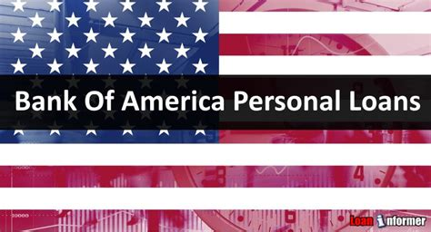 bank of america personal loans review loaninformer