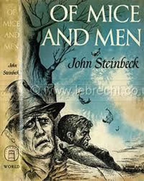 themes john steinbeck focused on 17 best of mice and men images on pinterest book covers