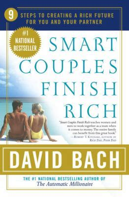 smart women finish rich 9 steps to achieving financial smart couples finish rich by david bach reviews