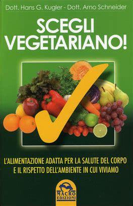 programma alimentare vegetariano dieta vegan vantaggi extra per la salute fisica