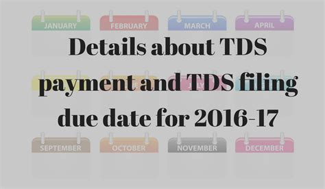 lhdn extension date in 2016 tds filing due date for 2016 17