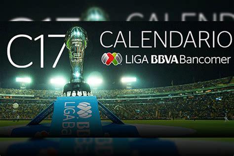 Calendario Liga Bancomer Mx Jornada 17 La Capital Liga Bancomer Mx Clausura 2017 Ya Tiene