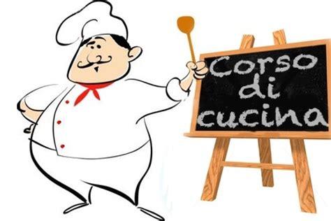 corso di cucina gratis corso cucina proloco