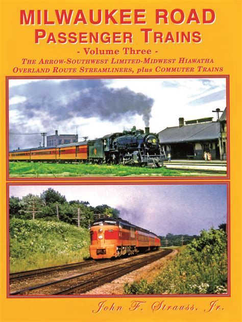 passenger terminals and trains classic reprint books milwaukee road passenger trains volume three four ways